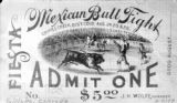 Mexican Bull Fight ticket
