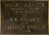 """Broncho buster"" : presented to the City of Denver by J.K. Mullen and Stephen Knight,..."