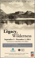 Introduction to the Legacy of Wilderness Exhibit.