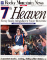 7th Heaven Front Page January 26, 1998. Rocky front cover, Met 1. Broncos beat Packers in Super...