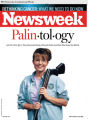 "PRN1 - The September 15, 2008 Issue of Newsweek, ""Palin·tol·ogy""  (on newsstands Monday,..."