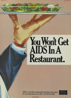You won't get AIDS in a restaurant